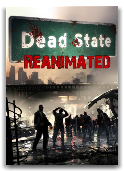 Dead State Reanimated (2014) PC | RePack от xatab